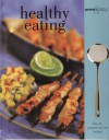 Healthy Eating: Quick and Easy - Parragon, Claire Dashwood