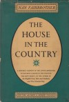 The House in the Country - Nan Fairbrother