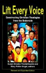 Lift Every Voice: Constructing Christian Theologies from the Underside - Susan B. Thistlethwaite