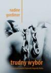 Trudny Wybór - Nadine Gordimer