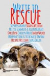 Write To Rescue - Sabrina James Riley, Allana Kephart, Carolyn Wolfe, Emily Walker, Karli Rush, Trish Marie Dawson, Laura DeLuca, Melissa Simmons, Miranda Stork, Shauna Wilhelm, Taisheena Rayne, Michael G. Williams
