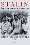 Stalin - den röde tsaren och hans hov - Simon Sebag Montefiore