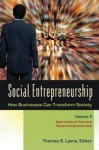 Social Entrepreneurship: How Businesses Can Transform Society - Thomas S. Lyons