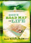 God's Road Map for Life - David Bordon, Tom Winters
