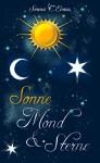 Sonne, Mond und Sterne: Teil 1: Sonnenschein - Serena C. Evans
