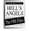 [(Hell's Angels: The FBI Files )] [Author: Federal Bureau of Investigation] [Dec-2007] - Federal Bureau of Investigation