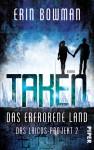 Taken - Das erfrorene Land: Das Laicos-Project 2 (Das Laicos-Projekt) - Erin Bowman