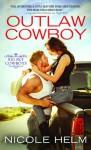 Outlaw Cowboy (Big Sky Cowboys #2) - Nicole Helm