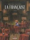 La française, tome 1: Mireille - Carlos Trillo, Pablo Túnica
