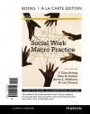 Social Work Macro Practice, Books a la Carte Edition - F. Ellen Netting, Peter M. Kettner, Steve L. McMurtry, M. Lori Thomas