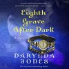 Eighth Grave After Dark - Darynda Jones, Lorelei King