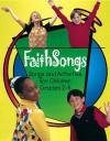 Faithsongs: Singer's Edition - Abingdon Press