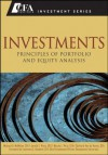 Investments: Principles of Portfolio and Equity Analysis (CFA Institute Investment Series) - Michael G. McMillan, Jerald E. Pinto, Wendy Pirie, Van de Venter, Gerhard, Lawrence E. Kochard