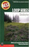 Best Loop Hikes Washington (Best Hikes) - Dan Nelson, Jones Ri Nelson, Alan Bauer