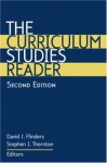 The Curriculum Studies Reader - David J. Flinders