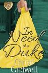 In Need of a Duke - Christi Caldwell