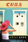 Cuba - Emily Barr