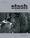 Slash: Paper Under the Knife - David Revere McFadden