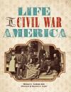 Life in Civil War America - Michael J. Varhola