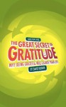 Guide for Living: The Great Secret of Gratitude - Why Being Grateful Will Change Your Life - David R. Hooper