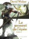 Le Serment De L'épée, Tome 2 - David Weber, Frank Reichert