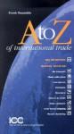 A to Z of International Trade - Frank Reynolds