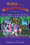 Tales of the Whosawhachits: Key Holder of the Realms Book 1 - Patricia O'Grady