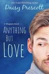 Anything but Love (Wingmen) (Volume 3) - Daisy Prescott
