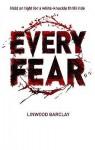 Every Fear (Mira) - Rick Mofina