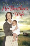 His Brother's Wife - Val Wood