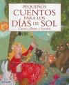 Pequenos Cuentos Para los Dias de Sol - Various, Susana Andres