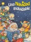 Una Navidad Inolvidable - Larousse, Fabrice Lelarge, Pilar Ortiz Lovillo, Martinez G. Remedios, Anne Marie Frisque, Larousse