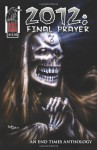2012: Final Prayer - R.M. Heske, Don Smith, Various Artists