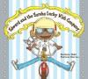 Edward and the Eureka Lucky Wish Company - Barbara Todd, Patricia Storms
