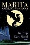 In Deep Dark Wood - Marita Conlon-McKenna