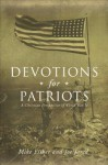Devotions for Patriots: A Christian Perspective of World War II - Mike Fisher, Joe Jared