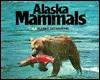 Alaska Mammals Alaska Geographic - Jim Rearden