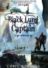 The Black Lung Captain - Chris Wooding