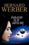 Paradis sur mesure (Littérature française) - Bernard Werber