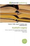 Kushiel's Legacy - Frederic P. Miller, Agnes F. Vandome, John McBrewster