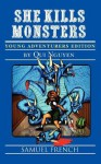 She Kills Monsters: Young Adventurers Edition - Qui Nguyen