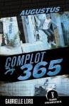 Augustus (Complot 365, #8) - Gabrielle Lord