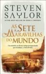 As Sete Maravilhas do Mundo - Steven Saylor