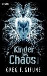 Kinder des Chaos - Greg F. Gifune