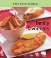 Family Favourites: A Test Kitchen Cookbook - Murdoch Books