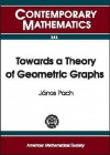 Towards a Theory of Geometric Graphs - János Pach