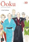 Ooku( The Inner Chambers Vol. 10)[OOKU THE INNER CHAMBERS VOL 10][Paperback] - FumiYoshinaga