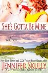 She's Gotta Be Mine: A sexy funny mystery/romance, Cottonmouth Book 1 - Jennifer Skully
