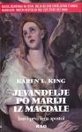 Jevandjelje po Mariji iza Magdale: Isus i prva zena apostol (Serbian Edition) - Karen L. King