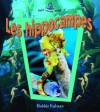 Les Hippocampes - Bobbie Kalman